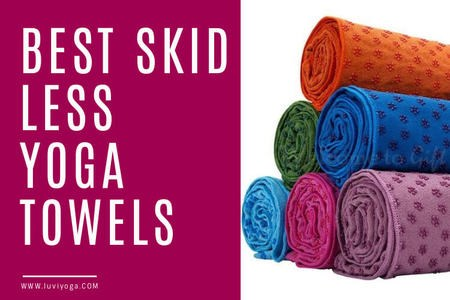 Best Skid Less Yoga Towels For 2021; Top 5 Most Affordable Ones