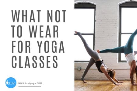 What-Not-To-Wear-for-Yoga-Class