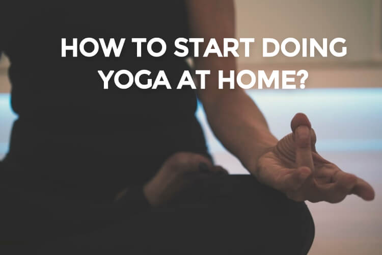 how-to-Start-Doing-Yoga-At-Home