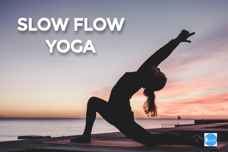 What Is Slow Flow Yoga? 13 Benefits of Slow Flow Yoga
