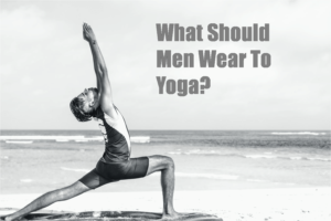 What-Should-Men-Wear-To-Yoga