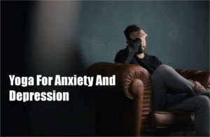 Yoga-For-Anxiety-And-Depression