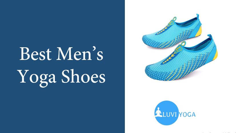 The 5 Best Men's Yoga Shoes In 2021 & Buying Guide